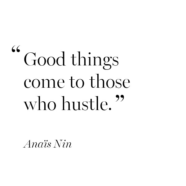 inspirational-quote-Anais-Nin-hustle
