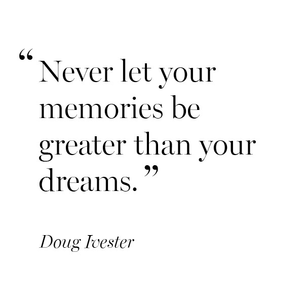 inspirational-quote-Doug-Ivester-memories-dreams