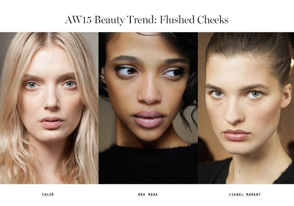 beauty trends aw15 flushed cheeks