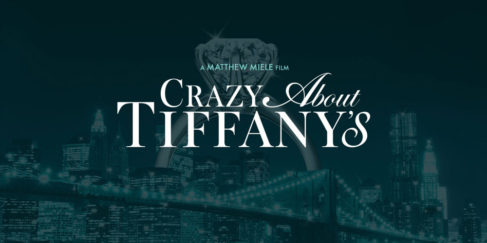 art design film Crazy About Tiffanys New York